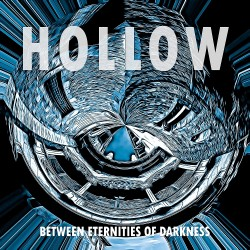 HOLLOW - Between Eternities...