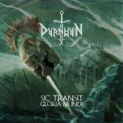 DYRNWYN – Sic Transit...