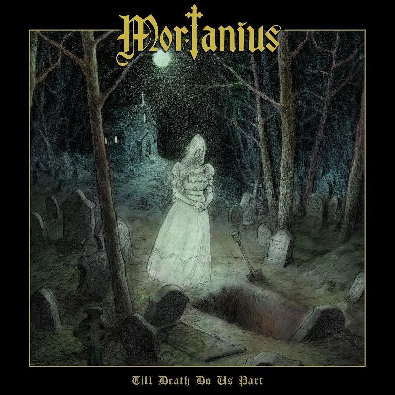 MORTANIUS - Till Death Do Us Part