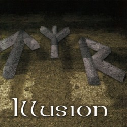 TYR - Illusion