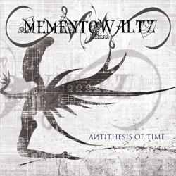 MEMENTO WALTZ – Antithesis...