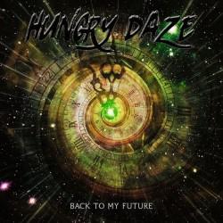 Hungry Daze – Back To My...