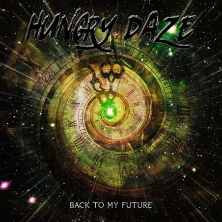 Hungry Daze – Back To My Future