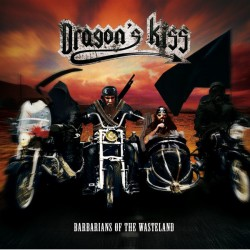 Dragon's Kiss ‎– Barbarians...