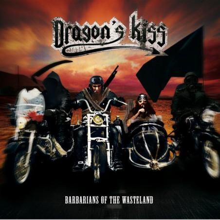 Dragon's Kiss – Barbarians Of The Wasteland