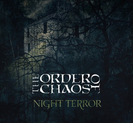 THE ORDER OF CHAOS - Night Terror