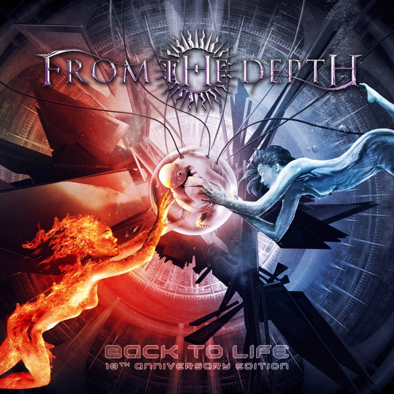 FROM THE DEPTH - Back To Life (10th Anniversary Edition)