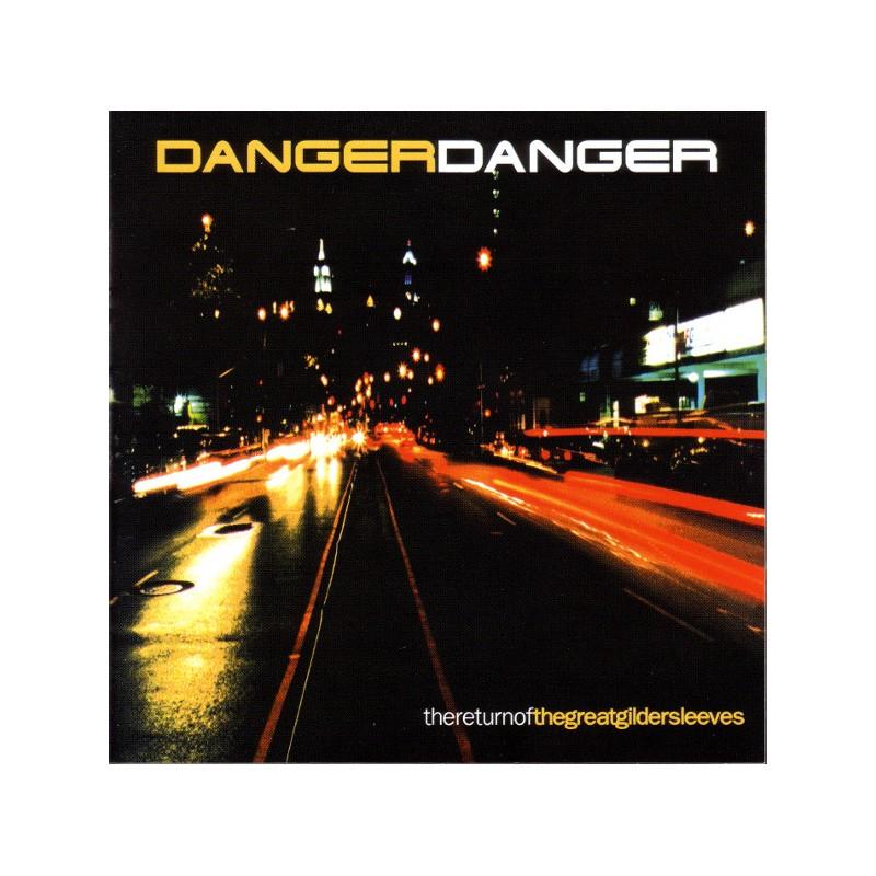 Danger Danger – Thereturnofthegreatgildersleeves
