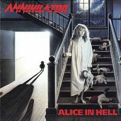 Annihilator ‎– Alice In Hell