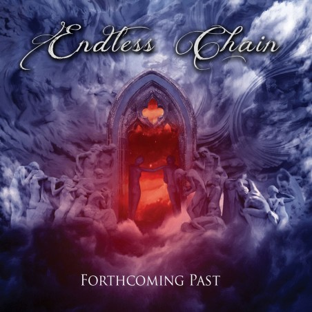 ENDLESS CHAIN - Forthcoming Past