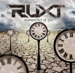 Ruxt ‎– Running Out Of Time