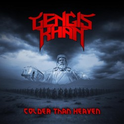 Gengis Khan – Colder Than...