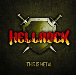 Hellrock ‎– This Is Metal