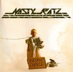 Nasty Ratz ‎– Second Chance?