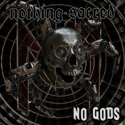 NOTHING SACRED - No Gods