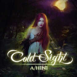 Cold Sight – A/H1N1