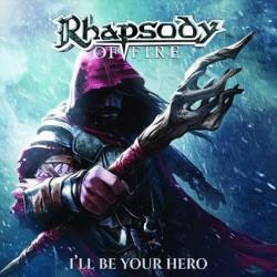 RHAPSODY OF FIRE - I'll Be...