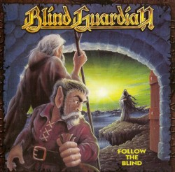 Blind Guardian – Follow...