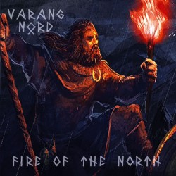 Varang Nord – Fire Of The...