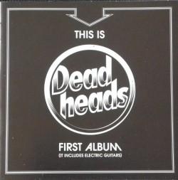 Deadheads – This Is...