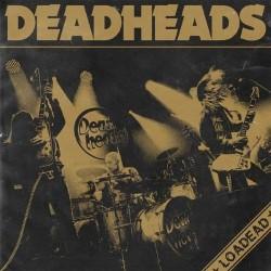 Deadheads – Loadead