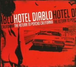 Hotel Diablo – The Return...
