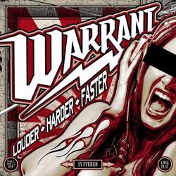 Warrant – Louder ◊ Harder...