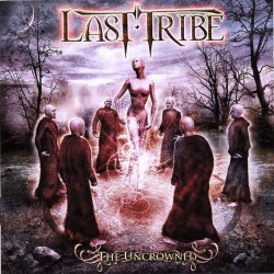 Last Tribe – The Uncrowned