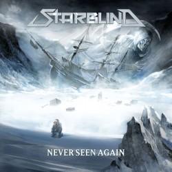 Starblind – Never Seen Again