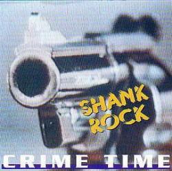 Shank Rock – Crime Time