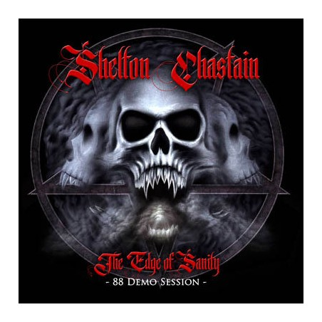 Shelton/Chastain – The Edge Of Sanity -88 Demo Session-