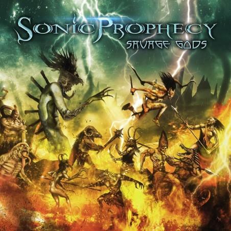 SONIC PROPHECY - Savage Gods