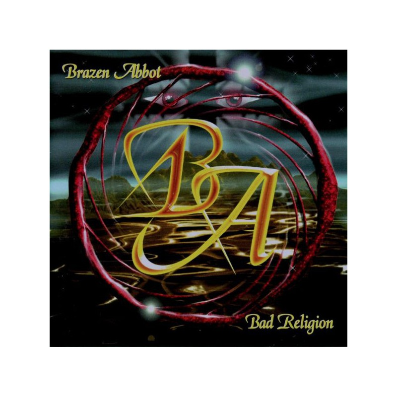 BRAZEN ABBOT - Bad Religion