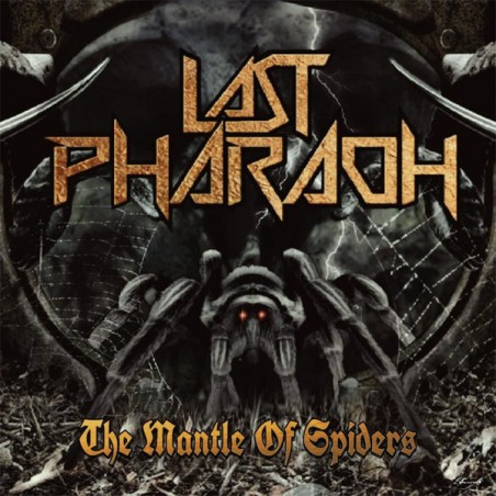 Last Pharaoh – The Mantle Of Spiders