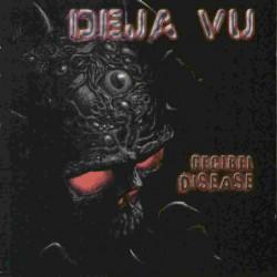 Deja Vu – Decibel Disease