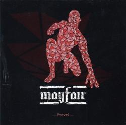 Mayfair – ...Frevel...