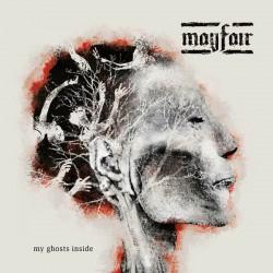 Mayfair – My Ghosts Inside
