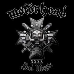 Motörhead – Bad Magic