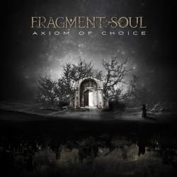 Fragment Soul – Axiom Of...