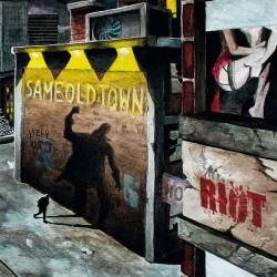 Mr. Riot – Same Old Town