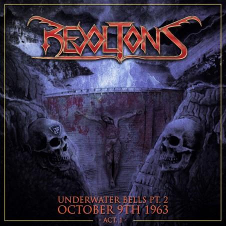 Revoltons – Underwater Bells Pt. 2: October 9th 1963 Act. 1