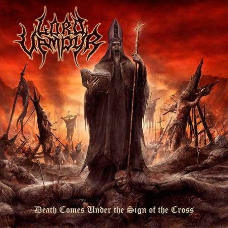Lord Vampyr – Death Comes Under The Sign Of The Cross