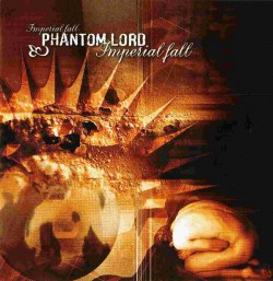 Phantom Lord – Imperial Fall