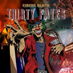 THIRTY FATES - Circus Black