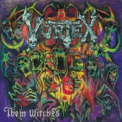 Vortex – Them Witches