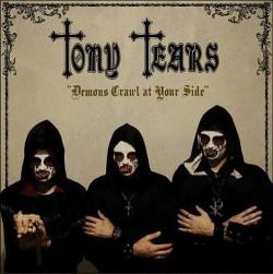 Tony Tears – Demons Crawl...