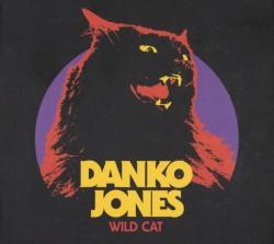 Danko Jones – Wild Cat