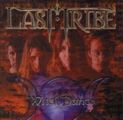 Last Tribe – Witch Dance