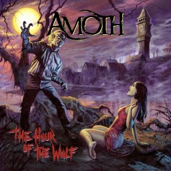 AMOTH - The Hour Of The Wolf