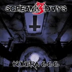 Scream 3 Days ‎– Kolera 666